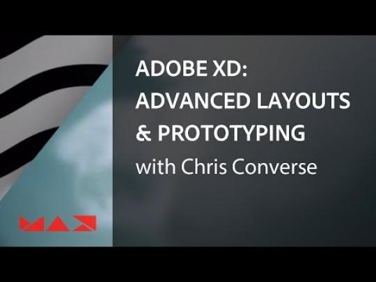 Adobe XD: Advanced Layout and Prototyping Techniques with Chris Converse | Adobe Creative Cloud